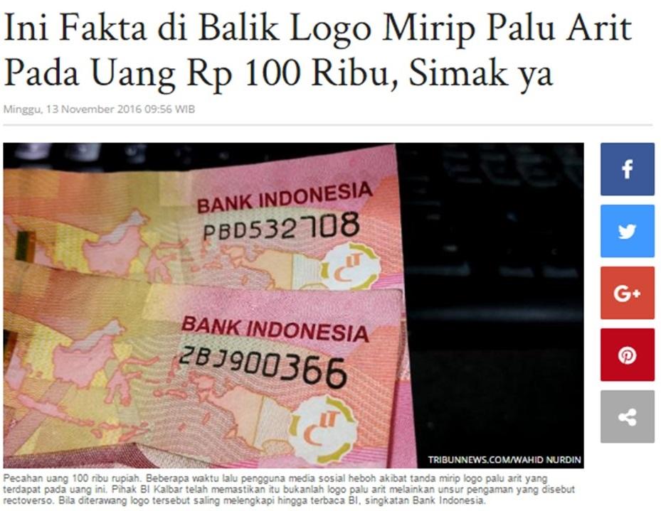 Potongan berita dari http://www.tribunnews.com/regional/2016/11/13/ini-fakta-di-balik-logo-mirip-palu-arit-pada-uang-rp-100-ribu-simak-ya